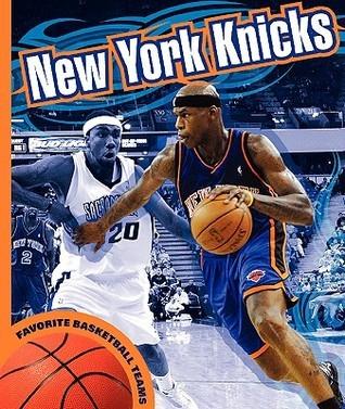 New York Knicks  by  K.C. Kelley