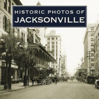 Historic Photos of Jacksonville Carolyn Williams