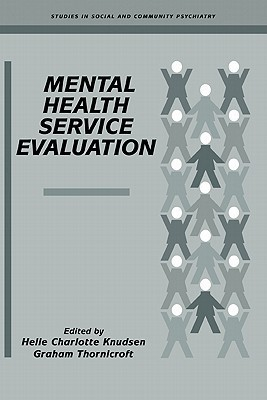 Mental Health Service Evaluation Helle Charlotte Knudsen