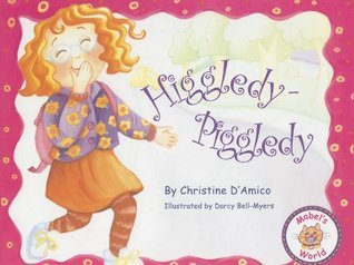 HIGGLEDY PIGGLEDY  by  Christine DAmico