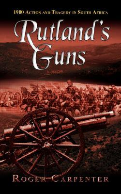 Rutlands Guns Roger Carpenter