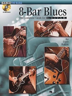 8-Bar Blues: Inside the Blues Series  by  Dave Rubin