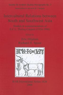 Intercultural Relations Between South and Southwest Asia Eric Olijdam