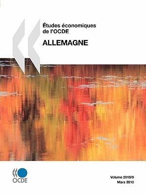 Etudes Conomiques de LOcde: Allemagne 2010  by  OECD/OCDE