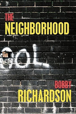 The Neighborhood  by  Bobby  Richardson