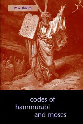 Babylonian Laws- The Oldest Code of Laws in the World  by  King of Babylon Hammurabi by Hammurabi