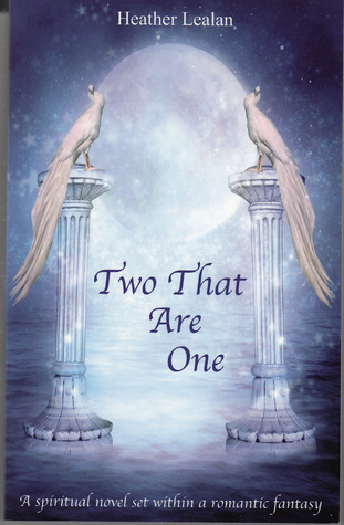 Two that are One  by  Heather Lealan