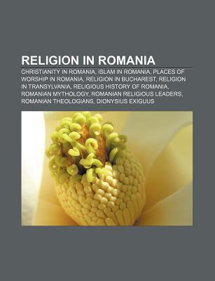 Religion in Romania Books LLC