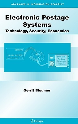 Electronic Postage Systems: Technology, Security, Economics  by  Gerrit Bleumer