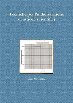 Tecniche Per LIndicizzazione Di Articoli Scientifici Luigi Napolitano