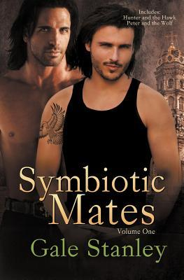 Symbiotic Mates Volume One  by  Gale Stanley