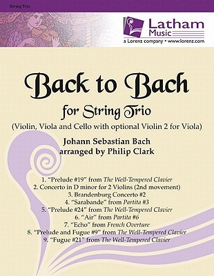 Back to Bach for String Trio: With Optional 2nd Violin for Viola  by  Philip Clark
