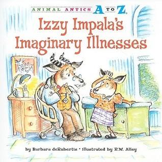 Izzy Impalas Imaginary Illnesses Barbara deRubertis