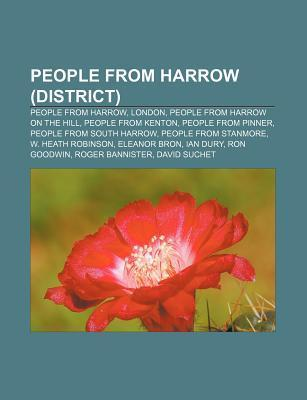 People from Harrow (District): People from Harrow, London, People from Harrow on the Hill, People from Kenton, People from Pinner  by  Source Wikipedia