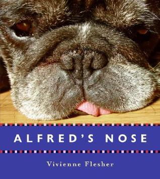 Alfreds Nose  by  Vivienne Flesher