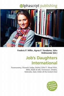 Jobs Daughters International  by  Frederic P.  Miller