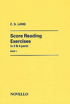 Score Reading Exercises, Book 2: In 2, 3 & 4 Parts C.S. Lang