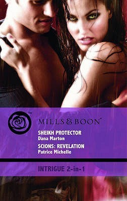 Sheikh Protector / Scions: Revelation Dana Marton