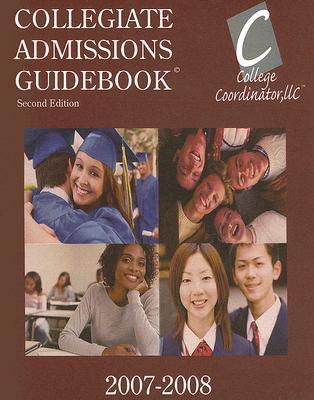 Collegiate Admissions Guidebook College Coordinator LLC