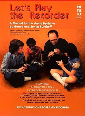 Lets Play the Recorder: Beginning Childrens Method  by  Hal Leonard Publishing Company