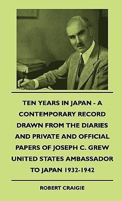 Ten Years in Japan Robert Craigie