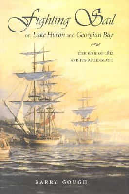 Britain, Canada and the North Pacific: Maritime Enterprise and Dominion, 1778-1914  by  Barry M. Gough