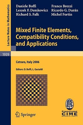 Mixed Finite Element Methods and Applications (Springer Series in Computational Mathematics) Daniele Boffi