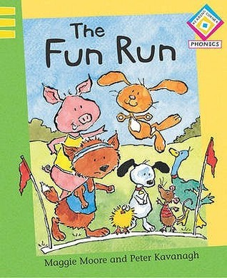 The Fun Run. Maggie Moore by Maggie Moore