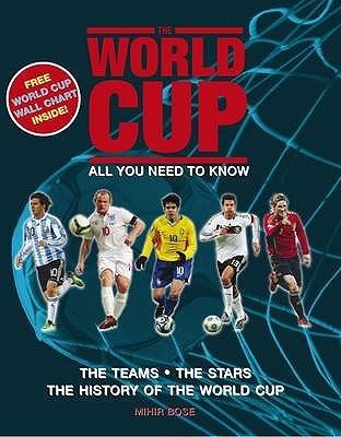 World Cup 2010 South Africa: The Teams the Players the Venues  by  Mihir Bose