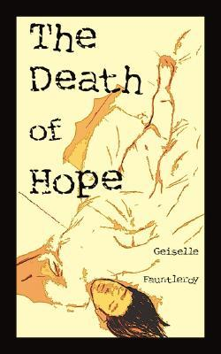 The Death of Hope Geiselle Fauntleroy