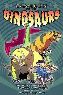 Cameron and His Dinosaurs  by  Scott Christian Sava