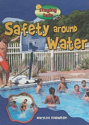 Safety Around Water Marylee Knowlton
