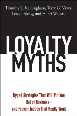 Why Loyalty Matters: The Groundbreaking Approach to Rediscovering Happiness, Meaning and Lasting Fulfillment in Your Life and Work  by  Timothy L. Keiningham