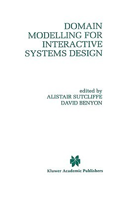 Domain Modelling for Interactive Systems Design Alistair G. Sutcliffe