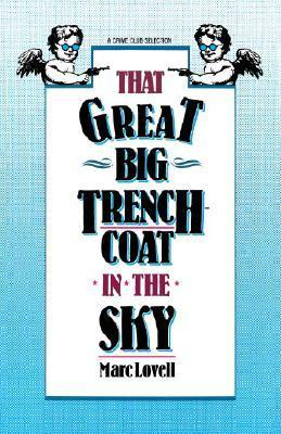 That Great Big Trenchcoat in the Sky Marc Lovell