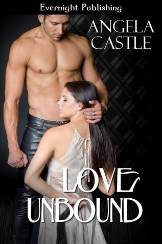 Love Unbound  by  Angela Castle
