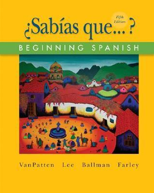 Sabias Que: Beginning Spanish  by  Bill VanPatten
