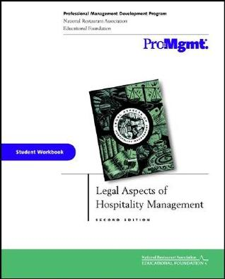 Legal Aspects of Hospitality Management, Student Workbook  by  John Sherry Jr.
