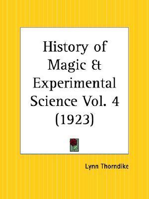 History of Magic and Experimental Science Part 12 Lynn Thorndike