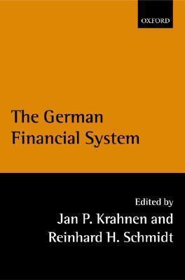The German Financial System Jan Pieter Krahnen