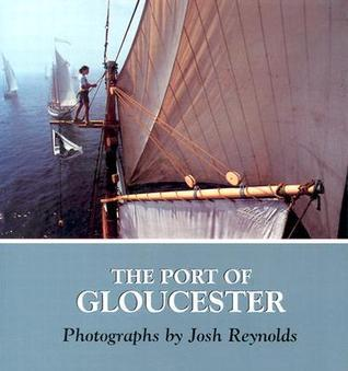 The Port of Gloucester  by  Josh Reynolds
