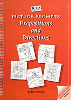 Picture Prompts: Prepositions And Directions Susan Thomas