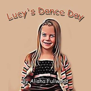 Lucys Dance Day Alisha Fullwood
