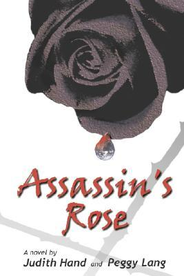 Assassins Rose  by  Judith Hand