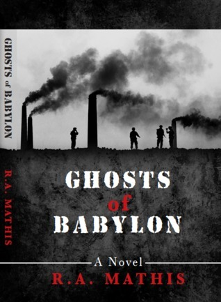 Ghosts of Babylon R.A. Mathis
