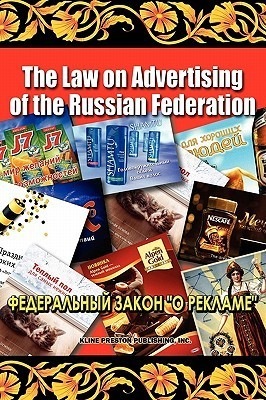 The Law on Advertising of the Russian Federation G. Kline Preston IV