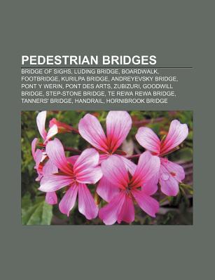 Pedestrian Bridges  by  Source Wikipedia