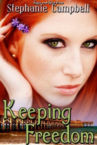 Keeping Freedom Stephanie Campbell