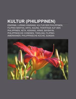 Kultur (Philippinen): Eskrima, Lupang Hinirang, Kultur Der Philippinen, Filipino Martial Arts, Agung, Feiertage Auf Den Philippinen, Aeta  by  Source Wikipedia