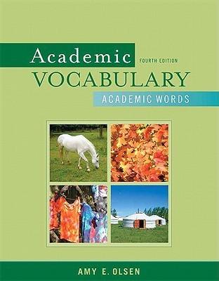Academic Vocabulary Academic Words  by  Amy E. Olsen